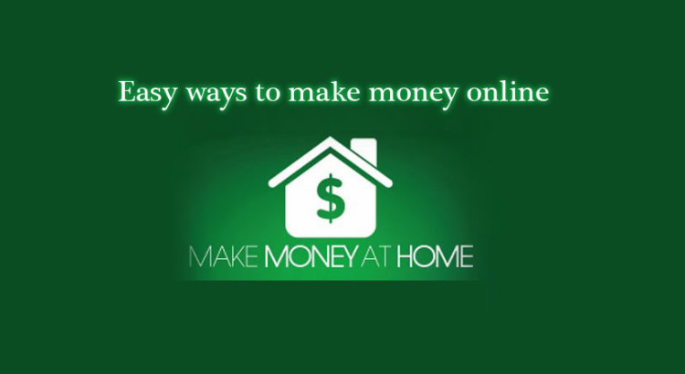 how earn money from home easily